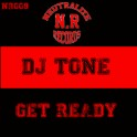 DJ TONE - Get Ready